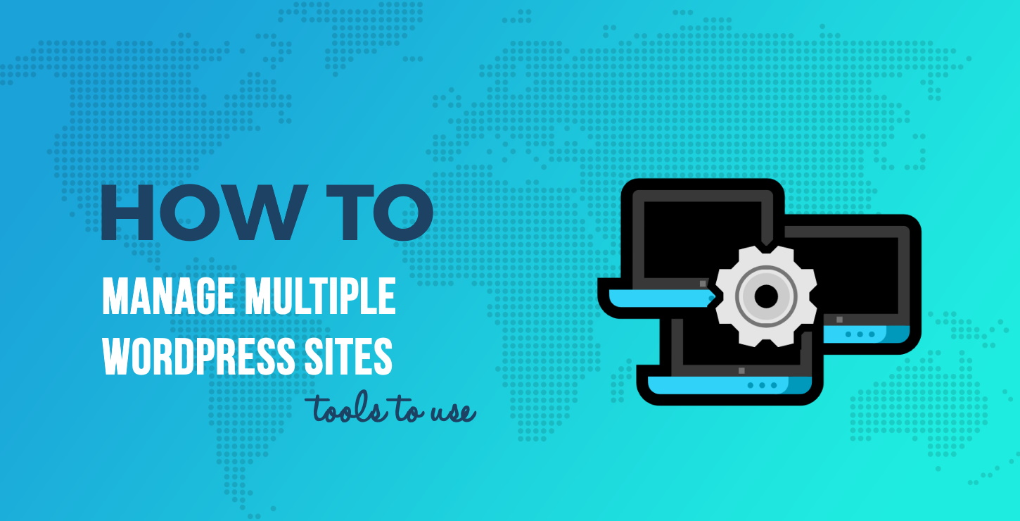 manage-multiple-wordpress-websites.jpg