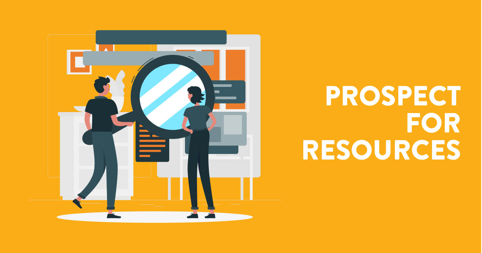 Prospect for resources